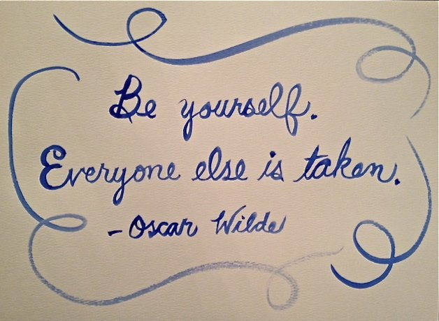 A Good Way to Start the Summer... Be Yourself