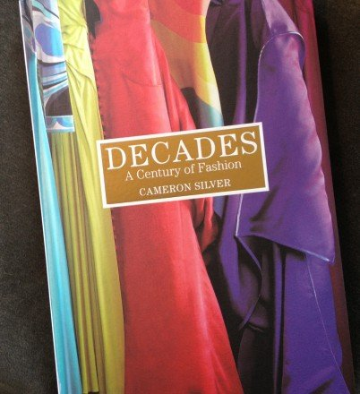 A New Book I Love: Decades, by Cameron Silver