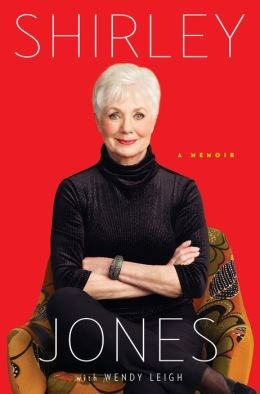 Shirley Jones - A Memoir