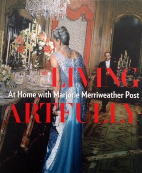 Living Artfully - At Home With Marjorie Merriweather Post